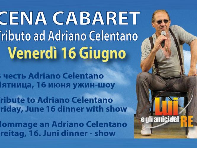 Venerdì 16 Giugno – Cena Cabaret Tributo ad Adriano Celentano